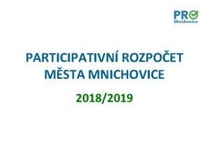 PARTICIPATIVN ROZPOET MSTA MNICHOVICE 20182019 Trvalkov zhony na
