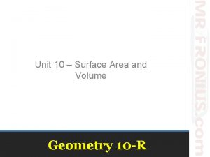 Unit 10 Surface Area and Volume Geometry 10