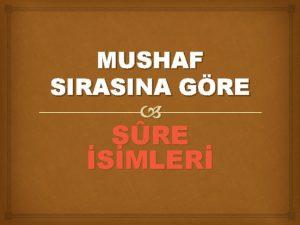 MUSHAF SIRASINA GRE SRE SMLER 1 Fatiha Suresi