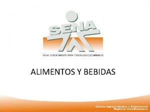 ALIMENTOS Y BEBIDAS PERFIL PROFESIONAL PERFIL PROFESIONAL Un