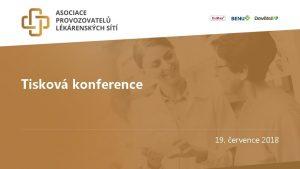 Tiskov konference 19 ervence 2018 Tiskov konference APLS