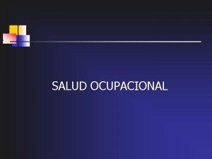 SALUD OCUPACIONAL SECRETARIA DE TRABAJO Y SEGURIDAD SOCIAL