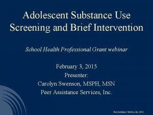 Adolescent Substance Use Screening and Brief Intervention School