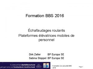 Formation BBS 2016 chafaudages roulants Plateformes lvatrices mobiles