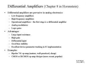 Differential Amplifiers Chapter 8 in Horenstein Differential amplifiers