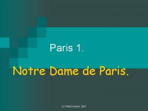 Paris 1 Notre Dame de Paris c Patricia