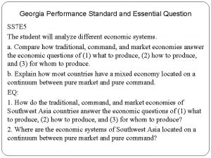 Georgia Performance Standard and Essential Question SS 7