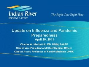 Update on Influenza and Pandemic Preparedness April 20