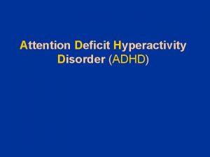Attention Deficit Hyperactivity Disorder ADHD Barn med ADHD