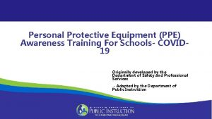 Personal Protective Equipment PPE Awareness Training For Schools