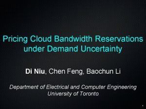 Pricing Cloud Bandwidth Reservations under Demand Uncertainty Di
