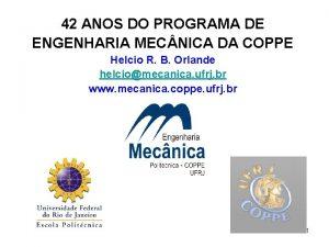 42 ANOS DO PROGRAMA DE ENGENHARIA MEC NICA