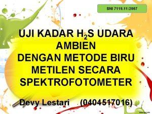 SNI 7119 11 2007 UJI KADAR H 2