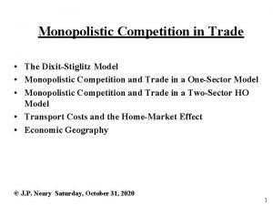 Monopolistic Competition in Trade The DixitStiglitz Model Monopolistic