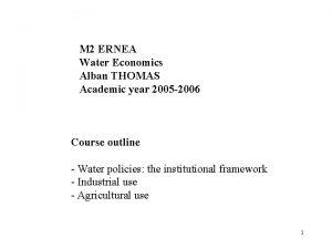 M 2 ERNEA Water Economics Alban THOMAS Academic