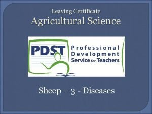 Leaving Certificate Agricultural Science Sheep 3 Diseases Sheep