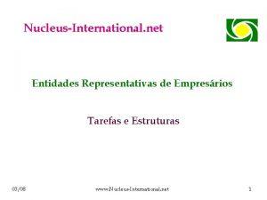 NucleusInternational net Entidades Representativas de Empresrios Tarefas e