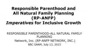 Responsible Parenthood and All Natural Family Planning RPANFP