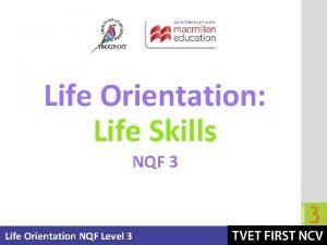 Life Orientation Life Skills NQF 3 Life Orientation