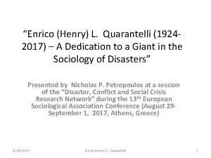 Enrico Henry L Quarantelli 19242017 A Dedication to