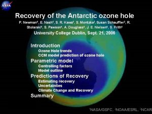 1 Recovery of the Antarctic ozone hole P