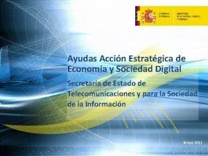 Ayudas Accin Estratgica de Economa y Sociedad Digital