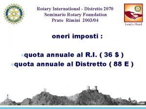 Rotary International Distretto 2070 Seminario Rotary Foundation Prato