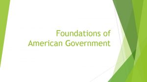 Foundations of American Government The Functions of Government