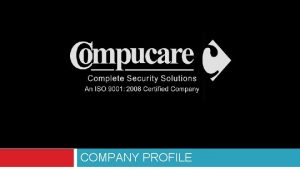 COMPANY PROFILE INDEX COMPUCARE GLANCE OUR VISION MISSION