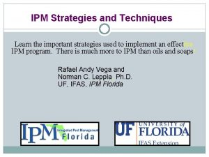 IPM Strategies and Techniques Learn the important strategies