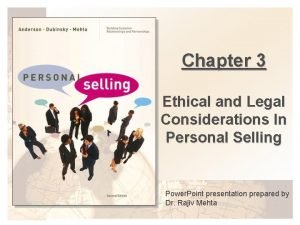 Chapter 3 Ethical and Legal Considerations In Personal