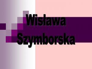 Di E GROE DAME DER POLNISCHEN LITERATUR Wisawa