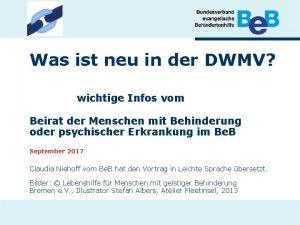 Was ist neu in der DWMV wichtige Infos