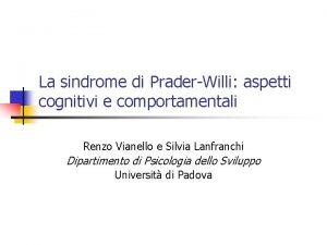 La sindrome di PraderWilli aspetti cognitivi e comportamentali
