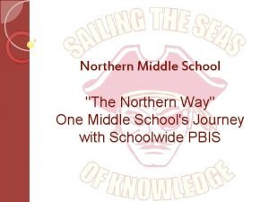 Northern Middle School The Northern Way One Middle