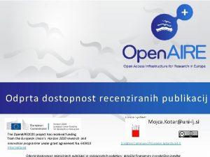 Odprta dostopnost recenziranih publikacij Mojca Kotarunilj si The