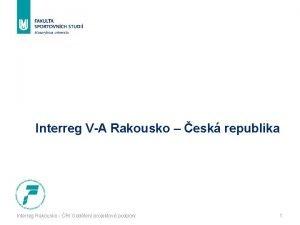 Interreg VA Rakousko esk republika Interreg Rakousko R