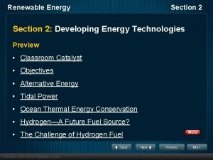 Renewable Energy Section 2 Developing Energy Technologies Preview