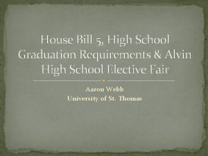 House Bill 5 High School Graduation Requirements Alvin