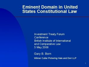 Eminent Domain in United States Constitutional Law Investment