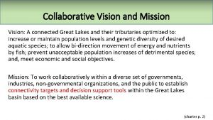 Collaborative Vision and Mission Vision A connected Great