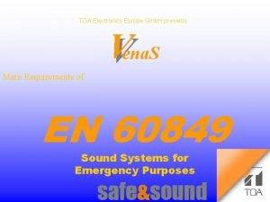 TOA Electronics Europe Gmb H presents Vena S