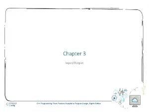 Chapter 3 InputOutput C Programming From Problem Analysis
