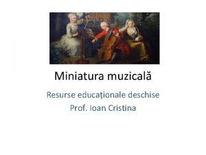 Resurse educaionale deschise Prof Ioan Cristina Activitate Miniatura