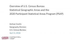 Overview of U S Census Bureau Statistical Geographic