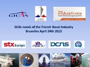 Skills needs of the French Naval Industry Bruxelles