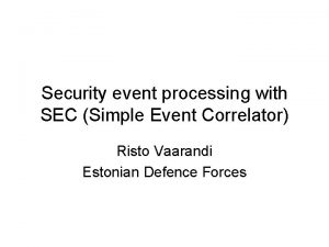 Security event processing with SEC Simple Event Correlator