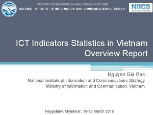 MINISTRY OF INFORMATION AND COMMUNICATIONS NATIONAL INSTITUTE OF