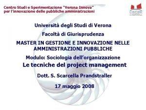 Centro Studi e Sperimentazione Verona Innova per linnovazione