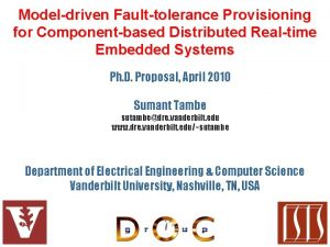 Modeldriven Faulttolerance Provisioning for Componentbased Distributed Realtime Embedded